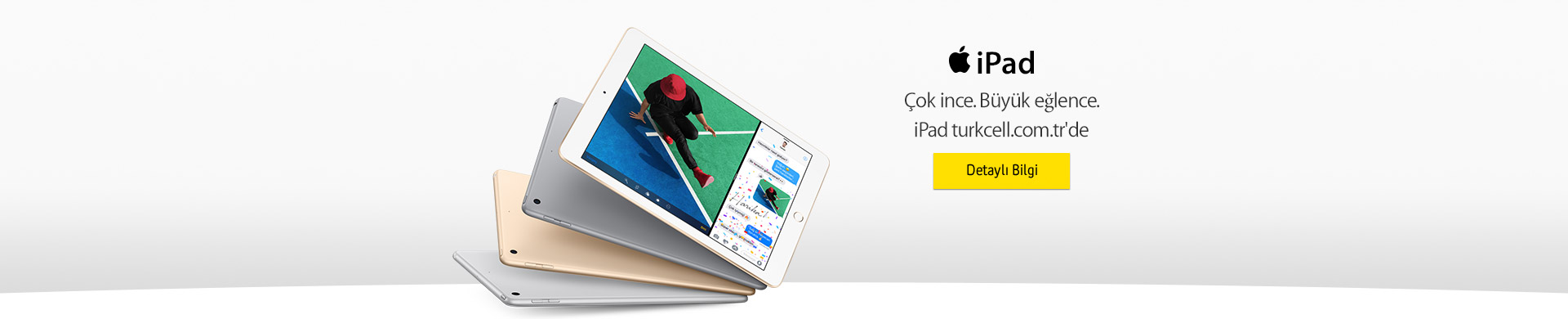 Çok ince. Büyük Eğlence. iPad turkcell.com.tr'de