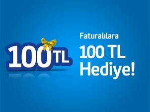 Faturalı Herkese 100 TL Kampanyası