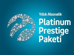 Platinum Prestige Paket Yıllık Abonelik Kampanyası