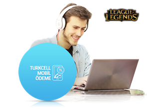 League of Legends'da Turkcell Mobil Ödeme